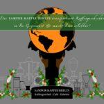 AK Kaffee, SAMPOR-KAFFEE-BERLIN - Kaffeegeschichte in der Gegenwart